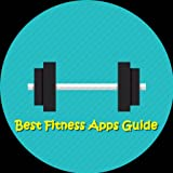 Best Fitness Apps Guide