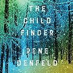 The Child Finder: A Novel   Rene Denfeld