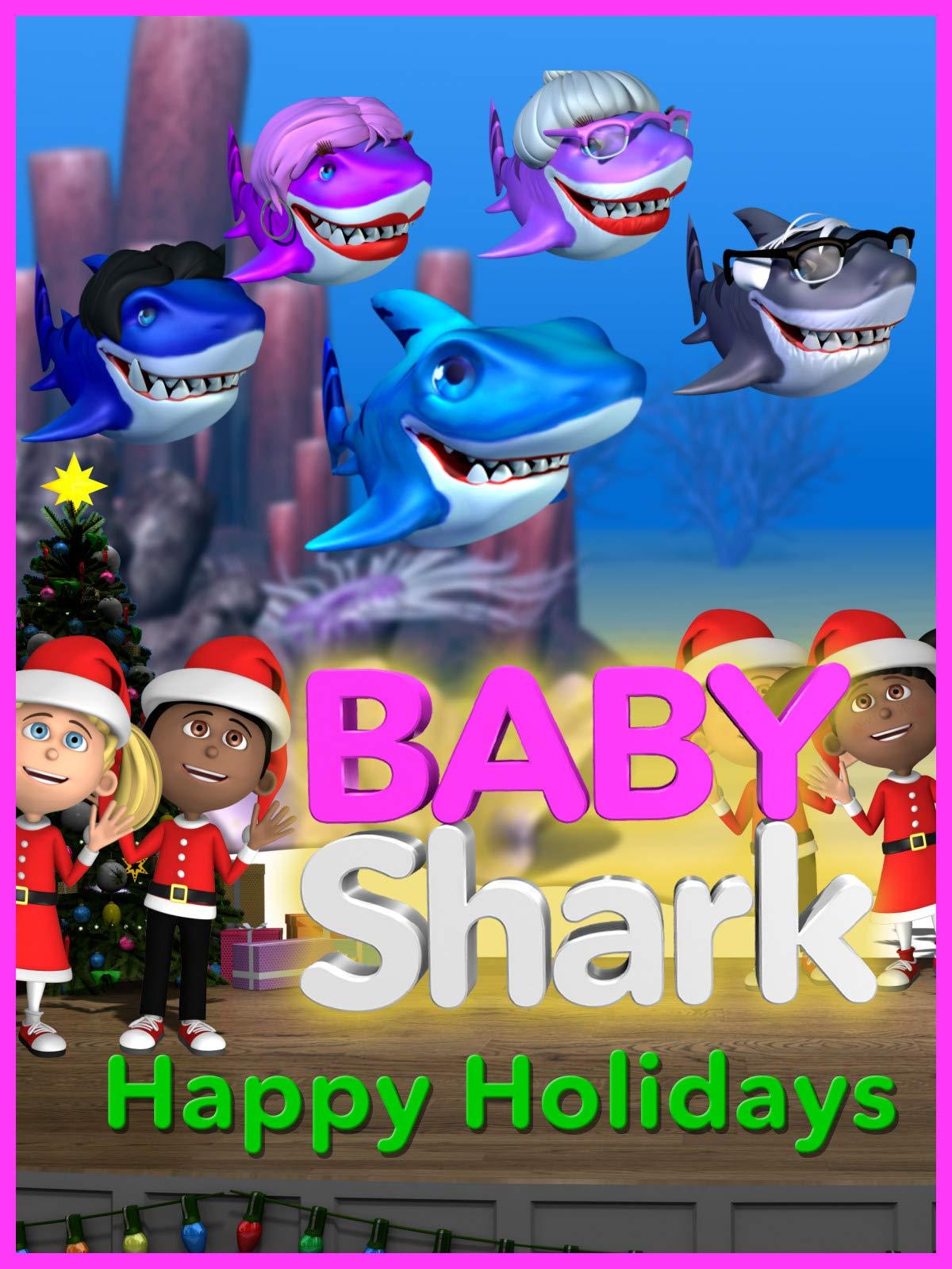 Baby Shark Happy Holidays : Kidspace Studios