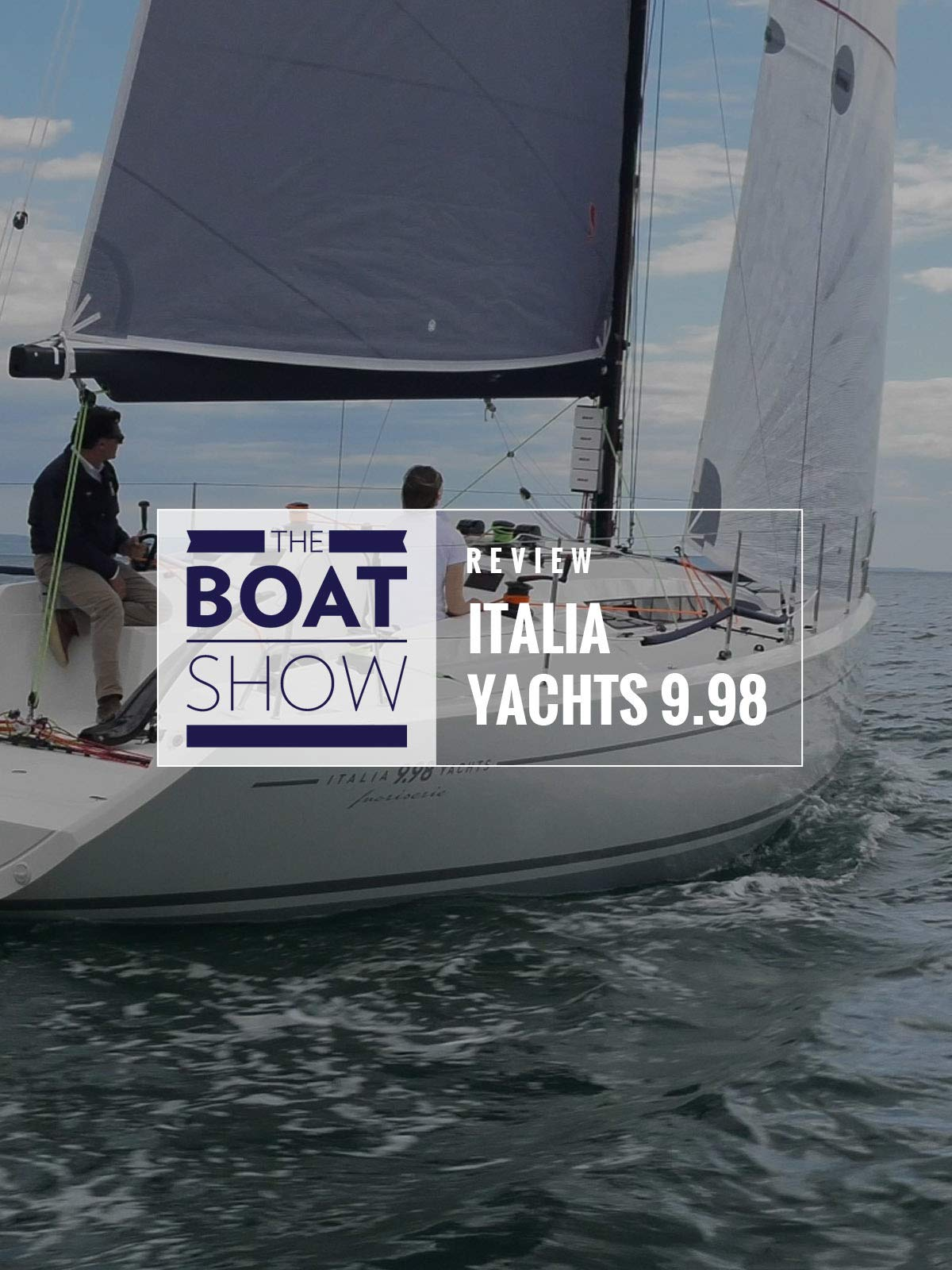 Review: Italia Yachts 9.98 - The Boat Show on Amazon Prime Instant Video UK