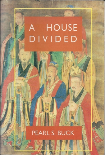 A House Divided (Oriental Novels of Pearl S. Buck): Pearl ...