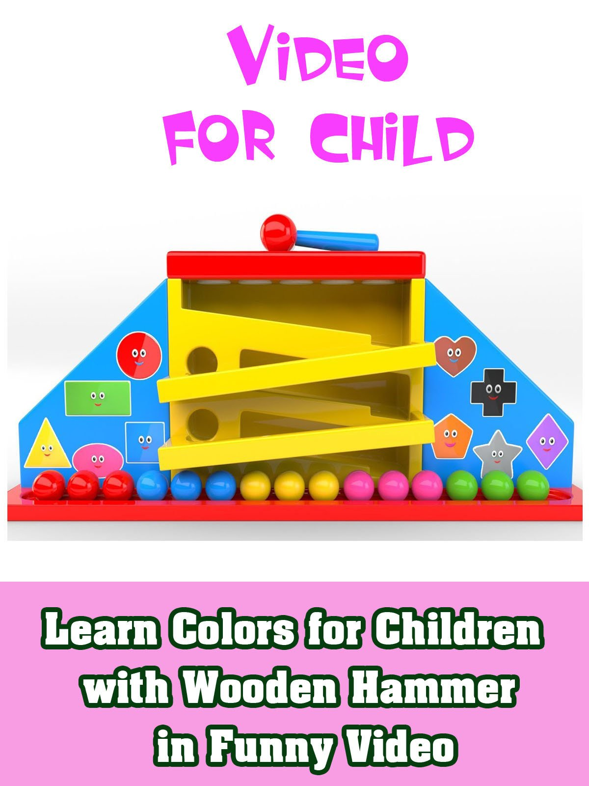 Learn Colors for children with wooden Hammer in funny video