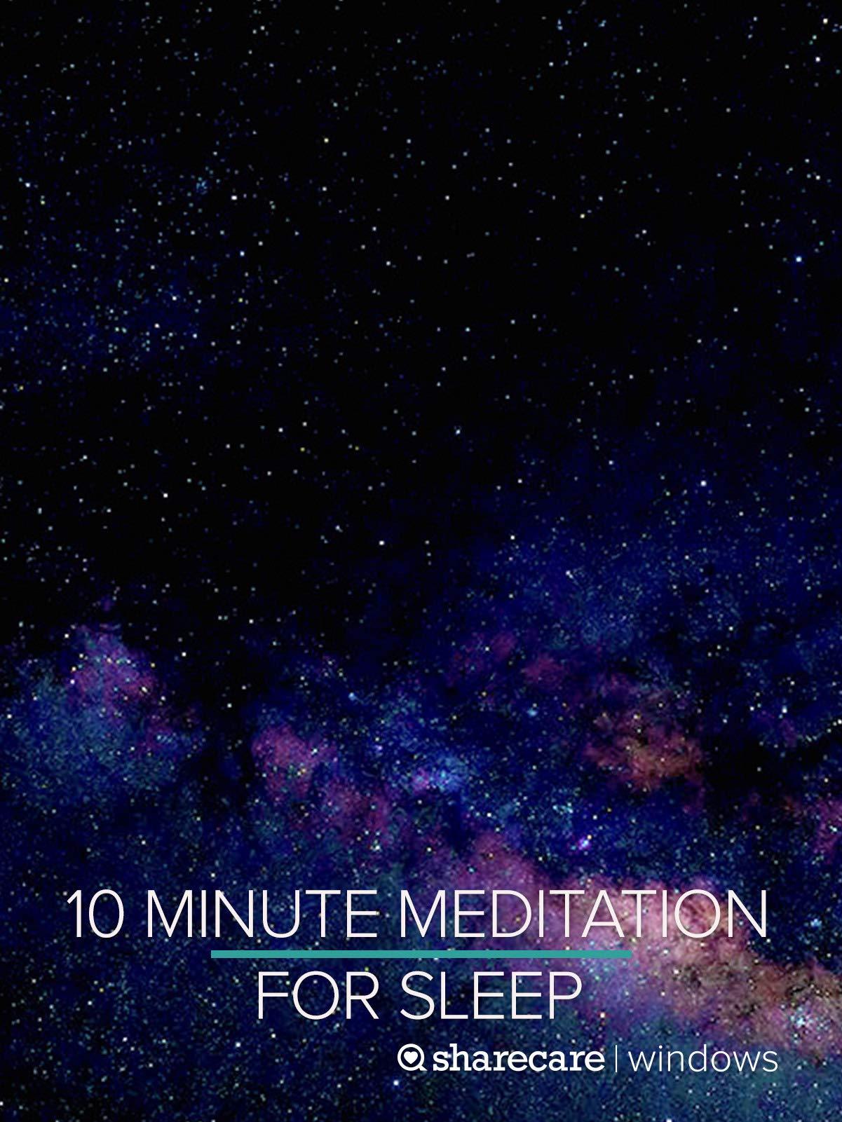 10 Minute Meditation for Sleep
