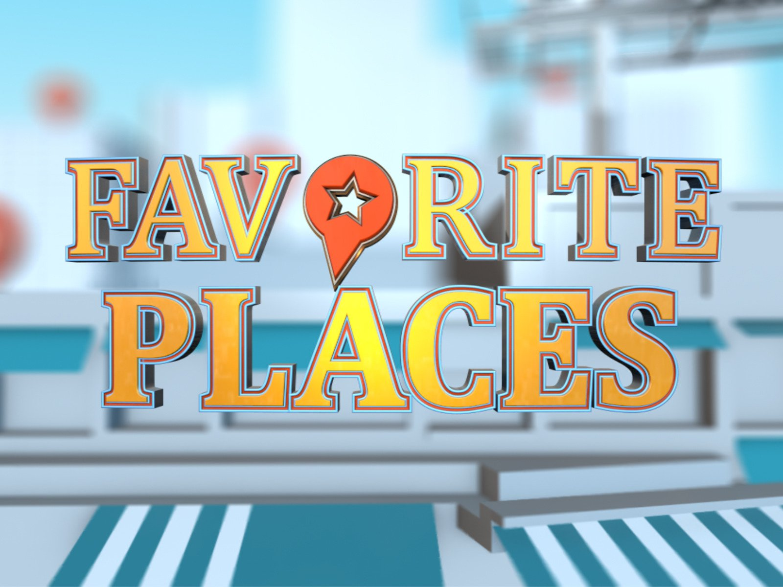 Favorite Places - Season 1
