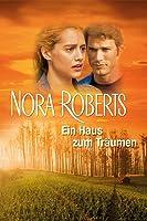 Nora Roberts - Ein Haus zum Tr�umen