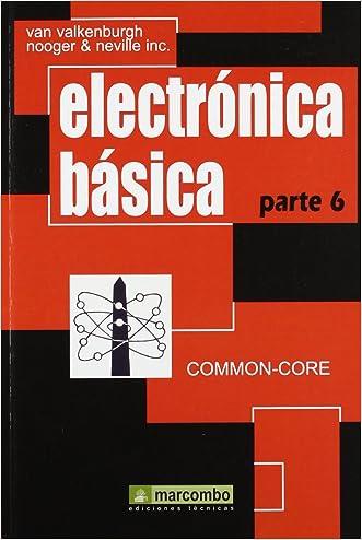 Electrónica Básica, Parte 6 (Spanish Edition)