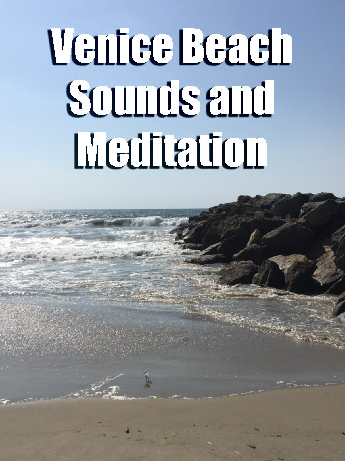Venice Beach Sounds and Meditation