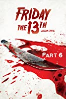 FRIDAY THE 13TH PART VI : JASON LIVES