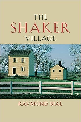 The Shaker Village written by Raymond Bial