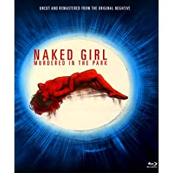 Naked Girl Murdered In The Park [Blu-ray]