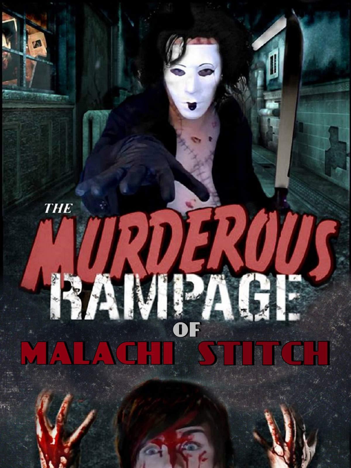 The Murderous Rampage of Malachi Stitch on Amazon Prime Video UK