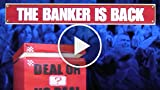 CGR Undertow - DEAL OR NO DEAL: THE BANKER IS BACK...