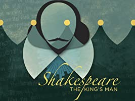 Shakespeare: The King's Man Season 1