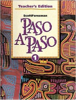 Paso A Paso Book 1 Teacher's Edition ISBN 0673216721 978673216724