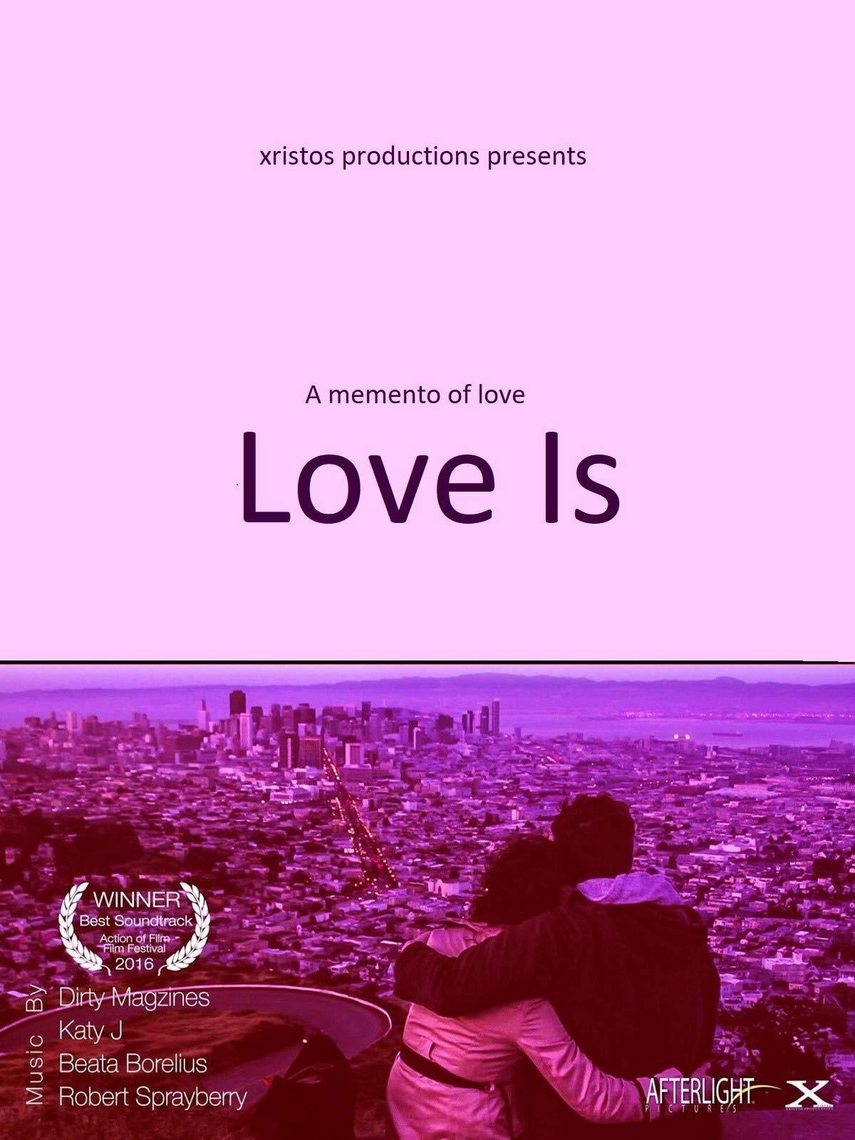 Love Is on Amazon Prime Video UK