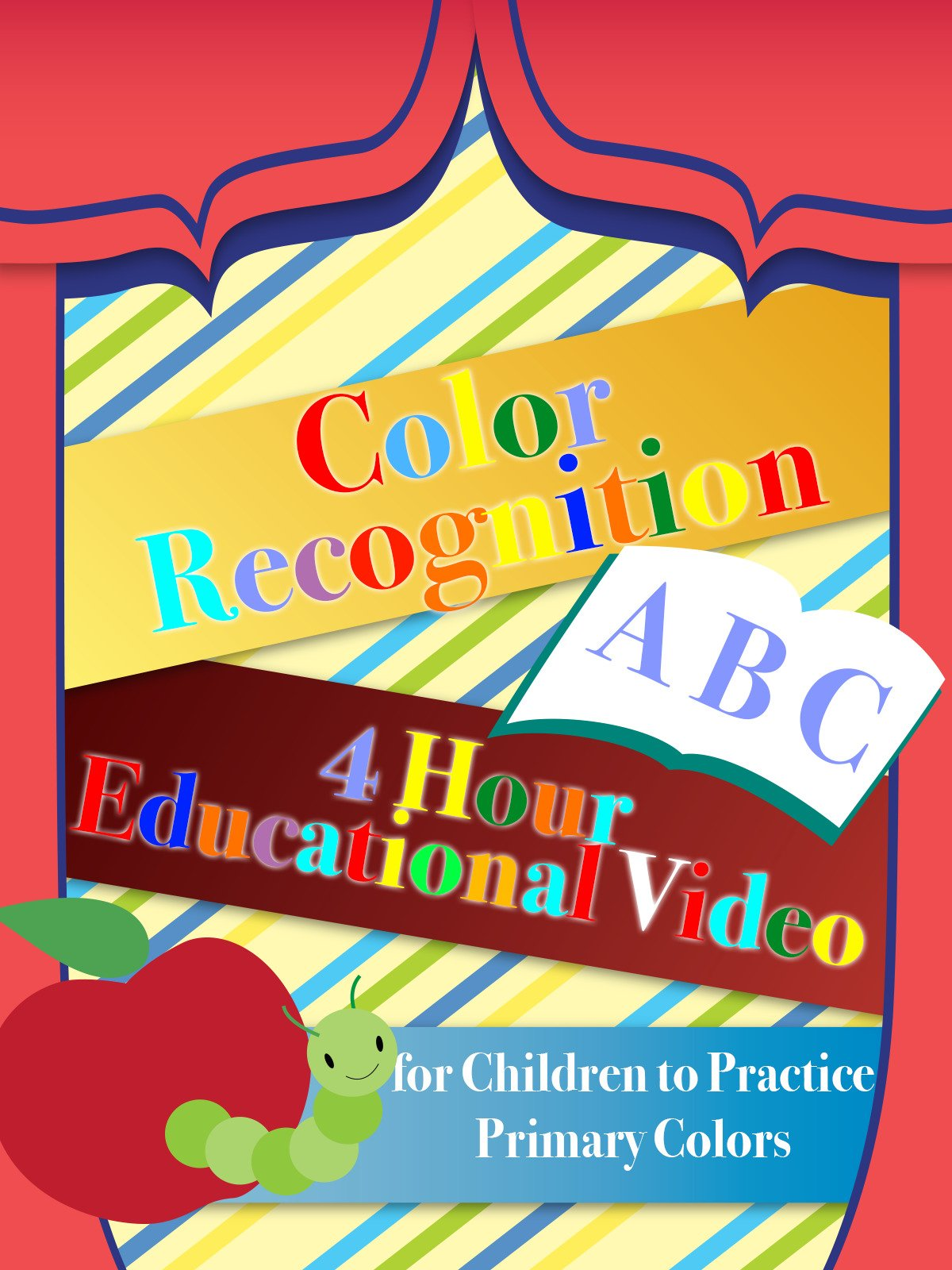 Color Recognition 4 Hour Educational Video for Children to Practice Primary Colors
