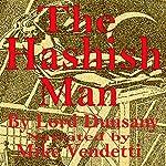 The Hashish Man |  Dunsany