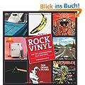 Rock Vinyl: Die 700 legend�rsten Plattencover
