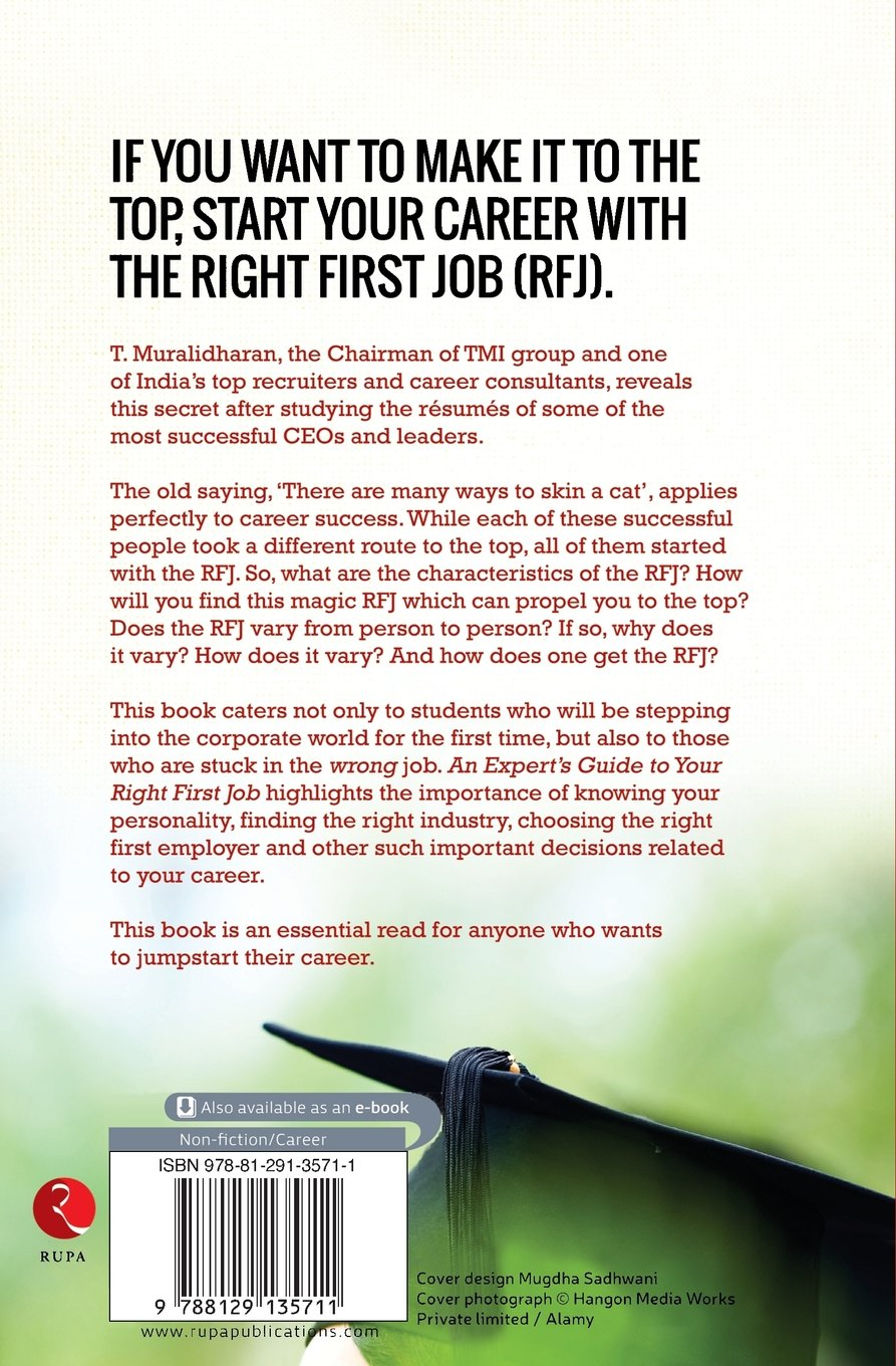 buy an expert s guide to your right first job book online at low buy an expert s guide to your right first job book online at low prices in an expert s guide to your right first job reviews ratings in
