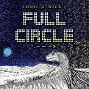 Full Circle: The Time Will Tell Series, Book 5 | Eddie Upnick