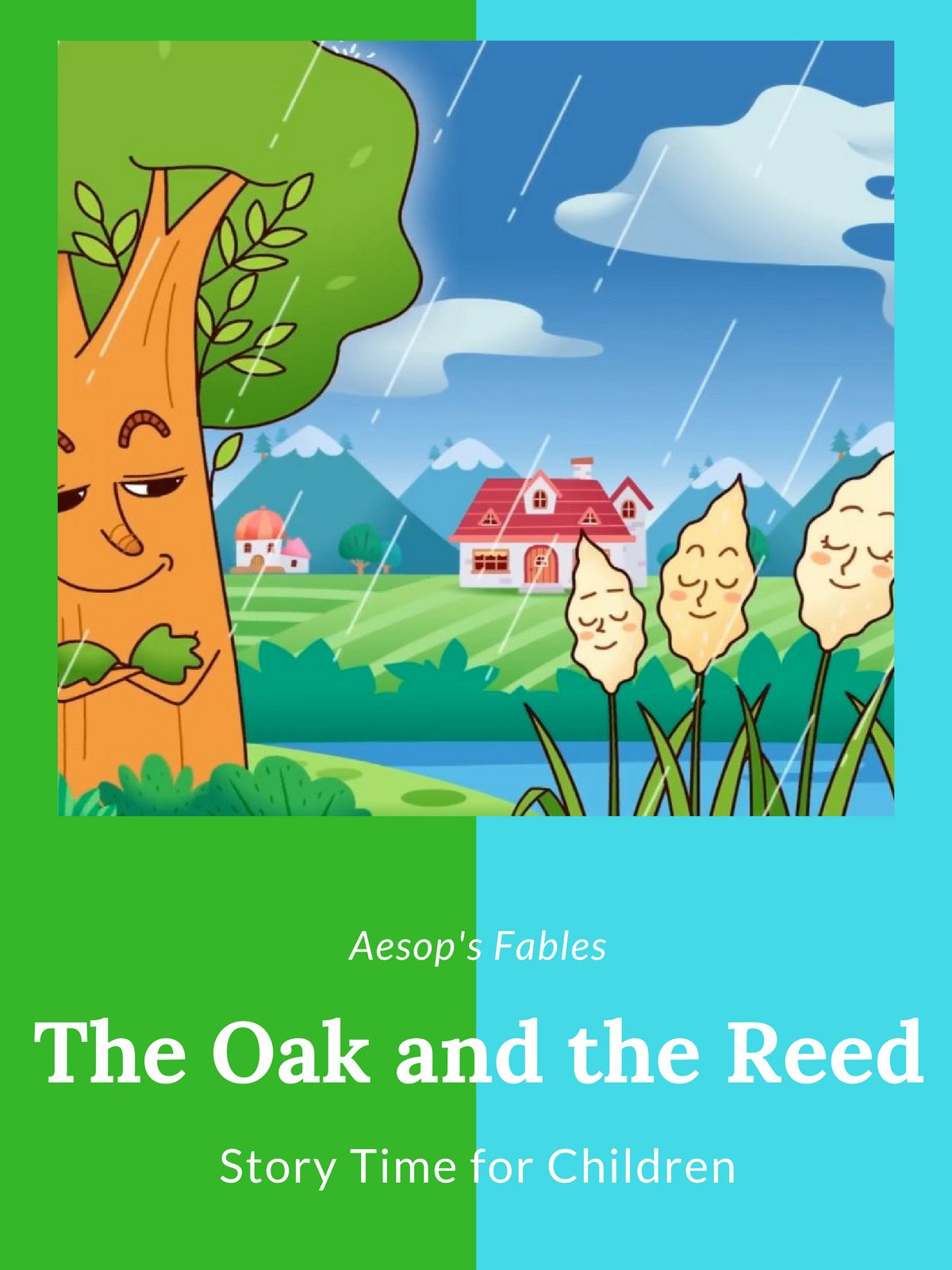 The Oak and the Reed