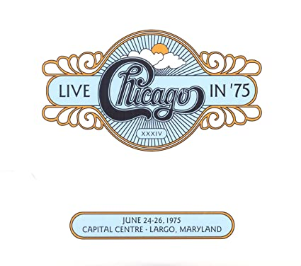 Chicago – Chicago XXXIV: Live in '75 (2 CD)