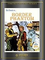 Border Phantom (1937)