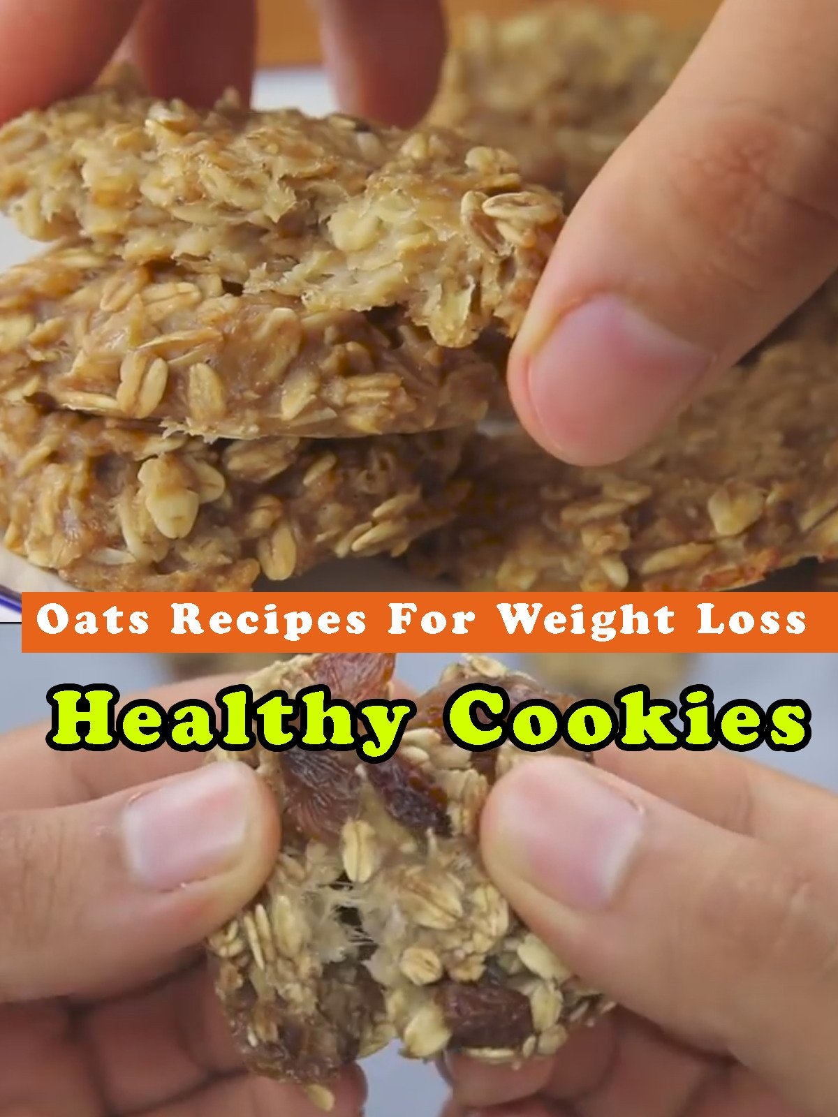 Oats Recipes For Weight Loss - Healthy Cookies