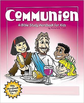 Communion: A Bible Study Wordbook for Kids (Children's Wordbooks)