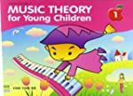 Music Theory for Young Children Book One