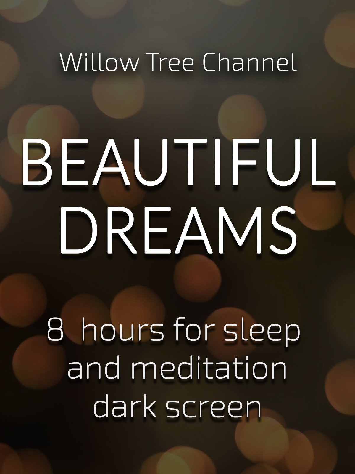 Beautiful dreams, 8 hours for Sleep and Meditation, dark screen