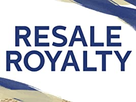 Resale Royalty Season 1