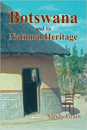 Botswana & Its National Heritage