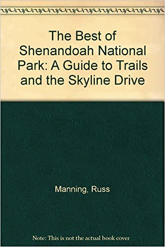 The Best of Shenandoah National Park: A Guide to Trails and the Skyline Drive (Tag-Along Book)