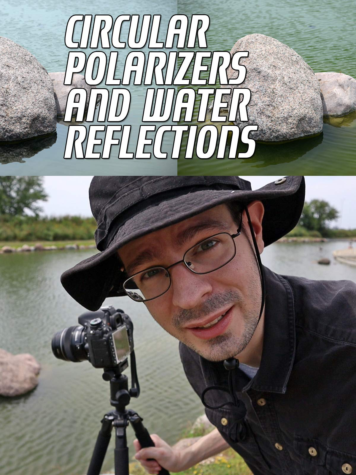 Circular Polarizers And Water Reflections