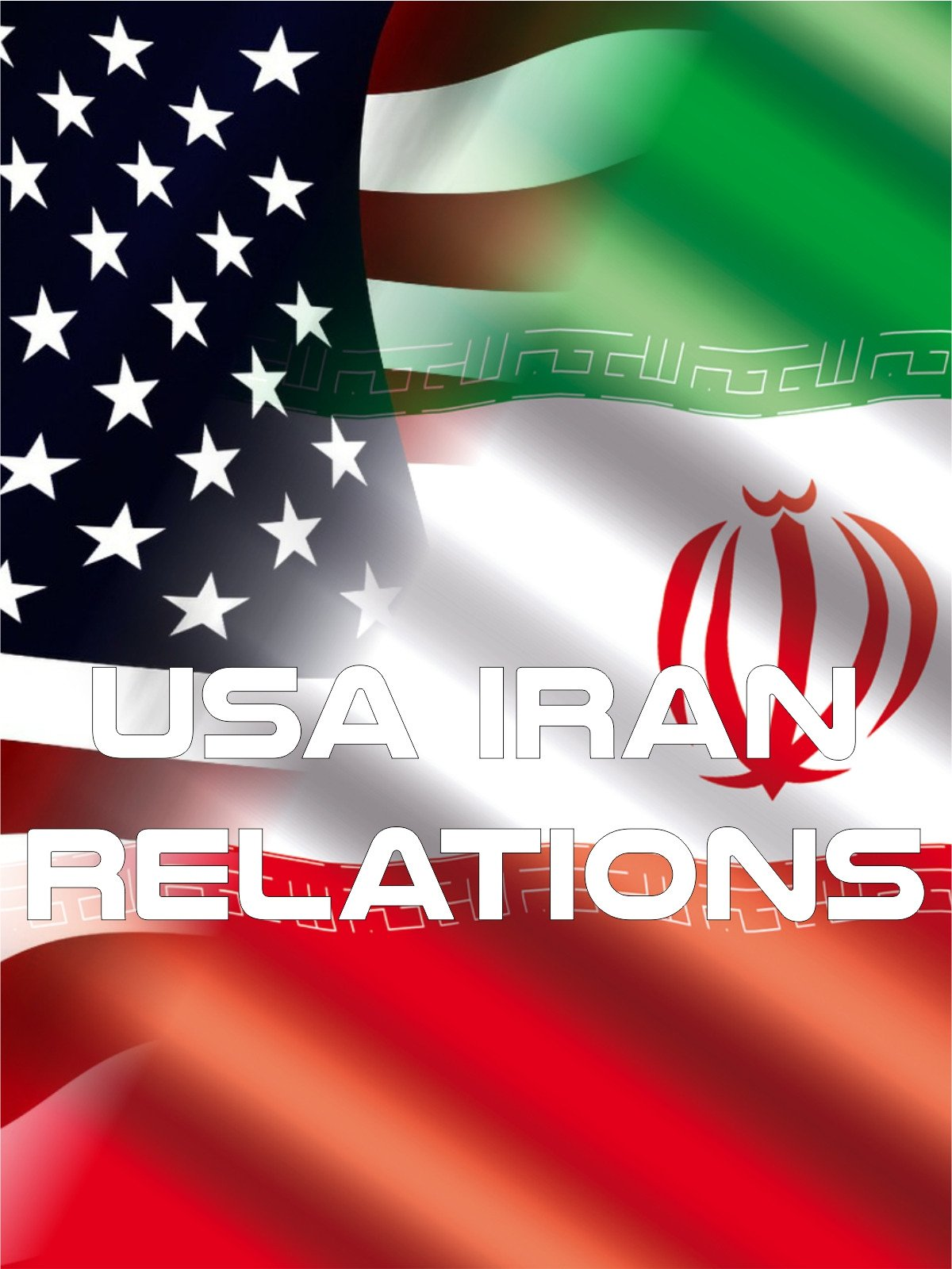 USA Iran Relations