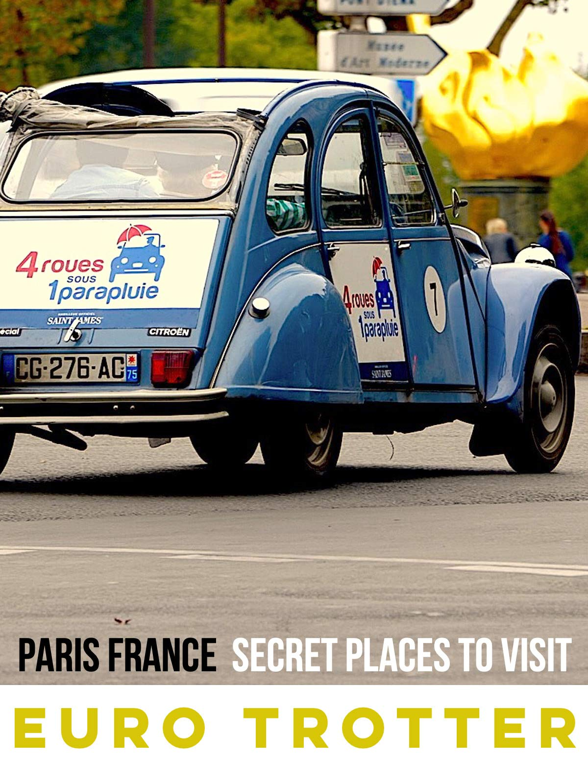 Paris Secret Places To Visit