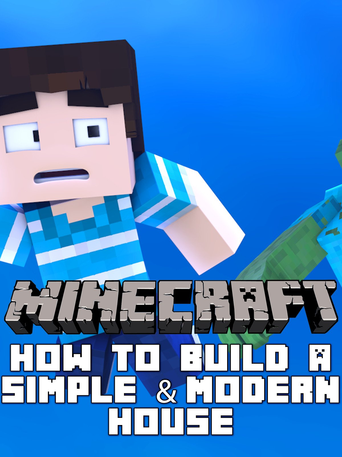Clip: Minecraft: How to Build a Simple & Modern House