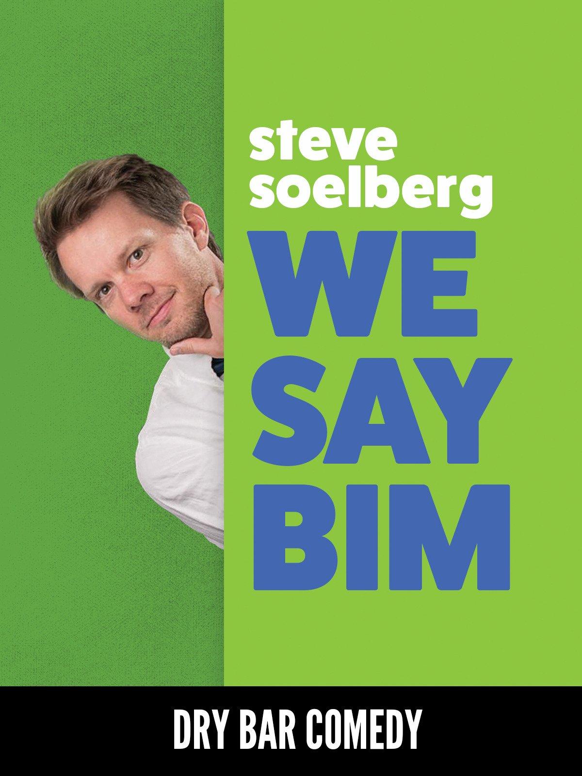 Steve Soelberg - We Say Bim