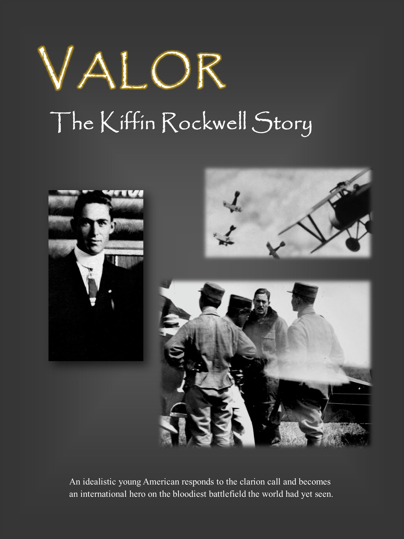 Valor: The Kiffin Rockwell Story