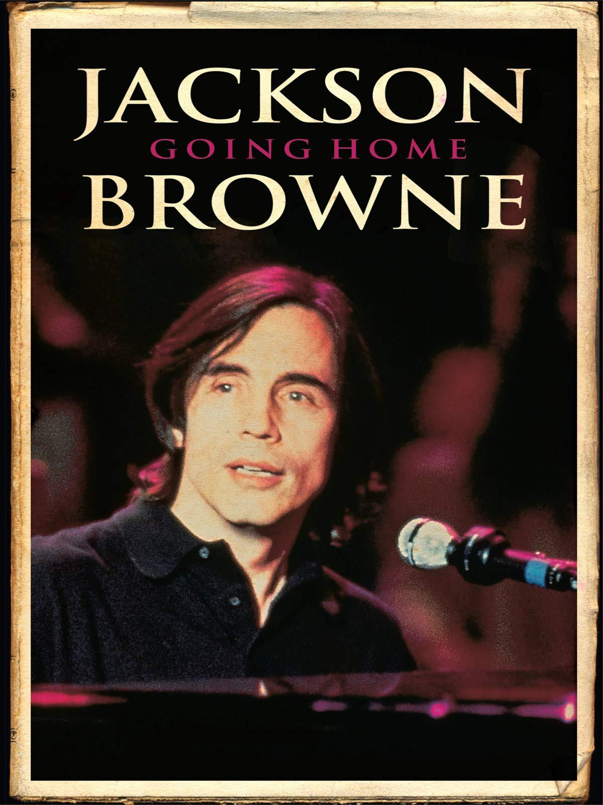 Jackson Browne - Going Home
