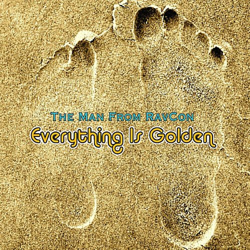 The Man From Ravcon – Everything Is Golden (2010) [FLAC]