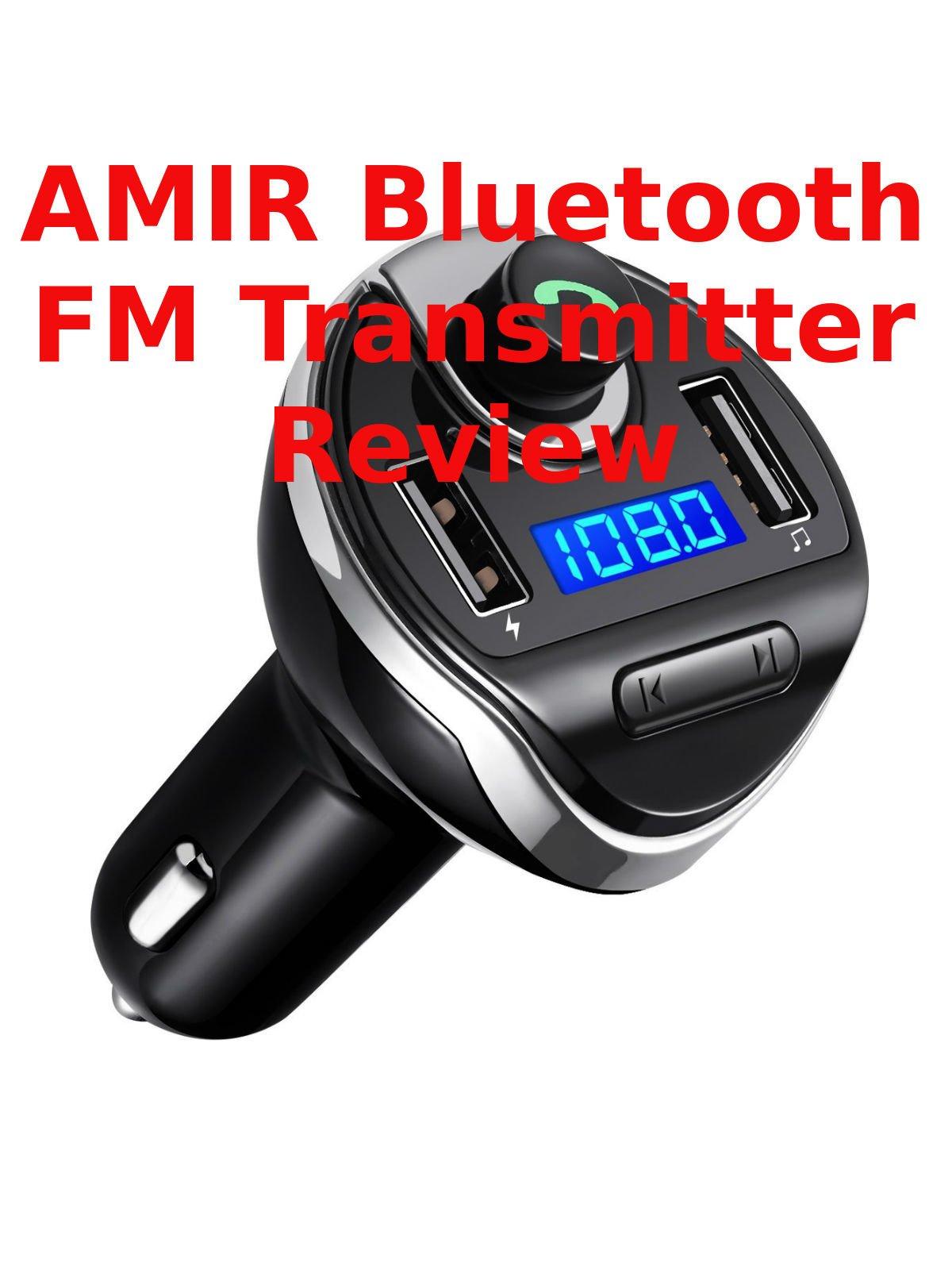 Review: Amir Bluetooth FM Transmitter Review