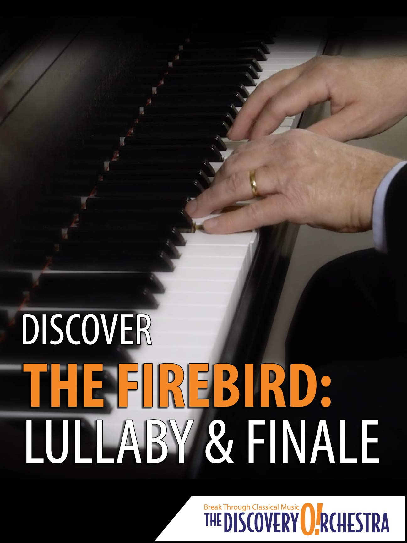 Discover The Firebird: Lullaby & Finale