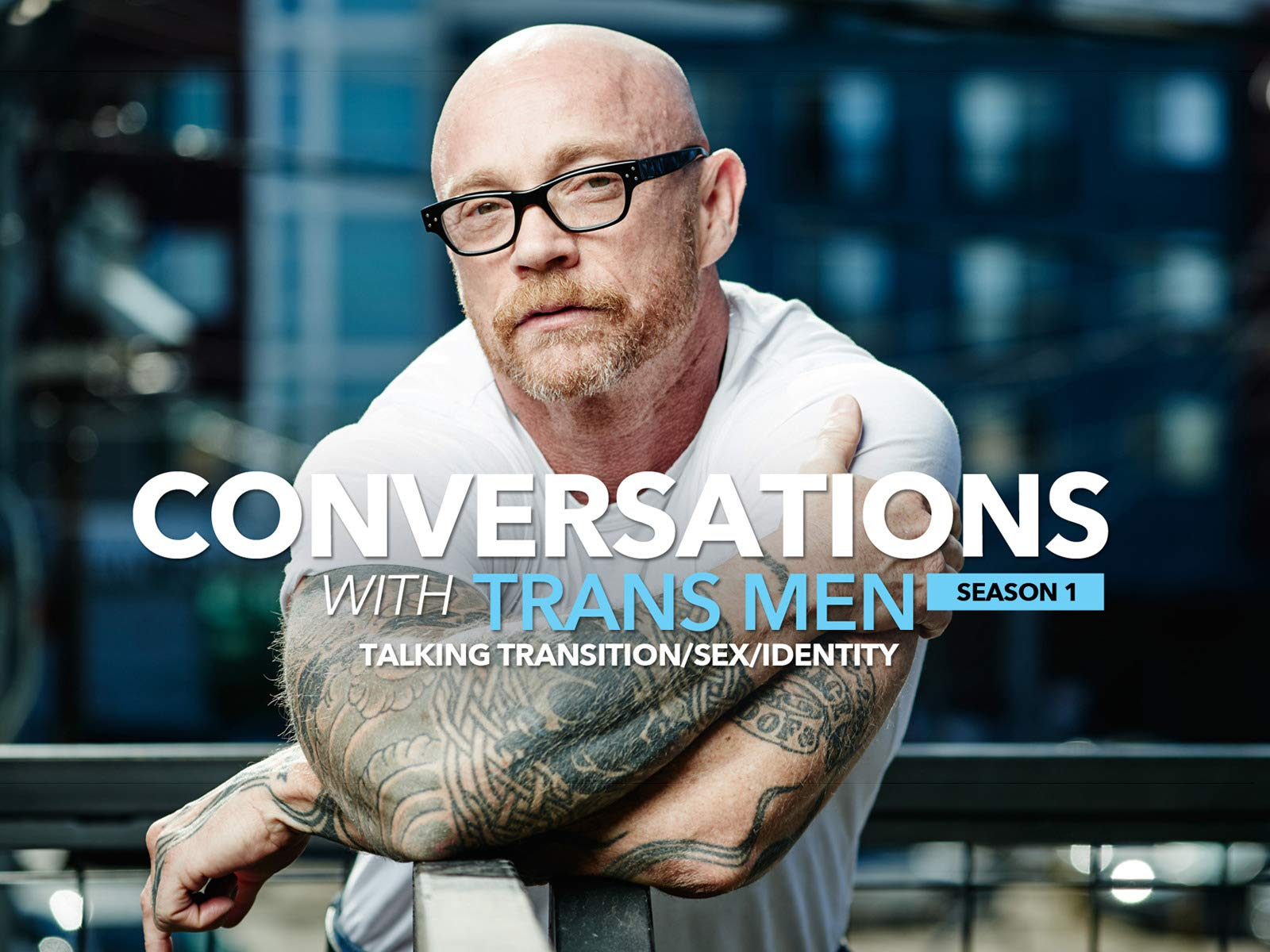 Conversations With Transmen: Talking Transition, Sex, Identity