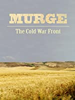 Murge: The Cold War Front