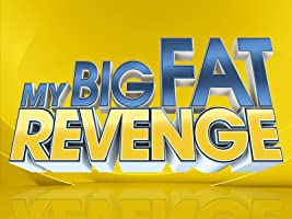 My Big Fat Revenge  Season 1