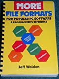 More File Formats for Popular PC Software: A Programmer