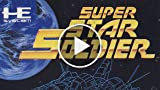 Classic Game Room - SUPER STAR SOLDIER Review For...