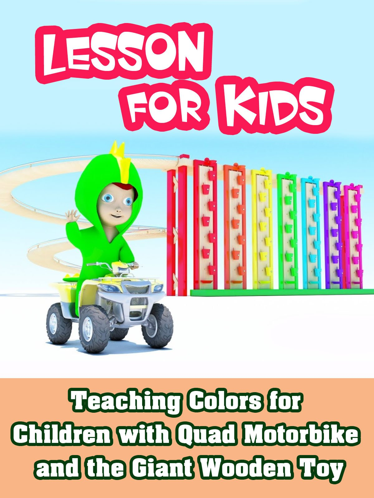 Teaching Colors for Children with Quad Motorbike and the Giant Wooden Toy